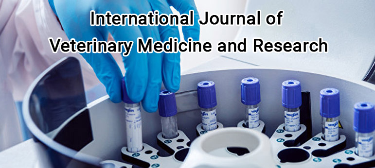 International Journal of Veterinary Medicine and Research